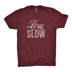Low And Slow T-Shirt | Shirt for Outdoor Smokers and Grillers
