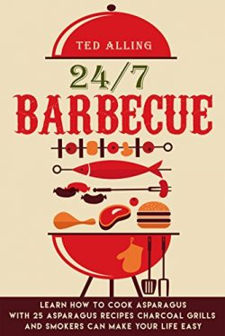 24/7 Barbecue: Enjoy Delicious BBQ On Charcoal Grill with Smoker Because Charcoal Grills and Smo ...
