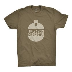 I Only Smoke The Good Stuff T-Shirt | Shirt for Outdoor Smokers