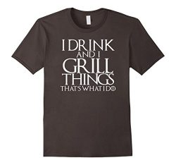 Mens I Drink and Grill Things Shirt Thats What I Do Grilling BBQ Large Asphalt