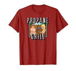 King of the Hill Propane and Grill T-shirt